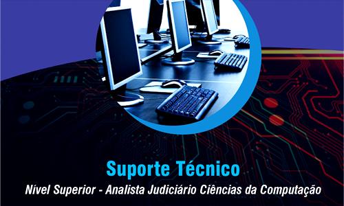 NS - ANALISTA JUDICIÁRIO CIÊNCIAS DA COMPUTAÇÃO - SUPORTE TÉCNICO