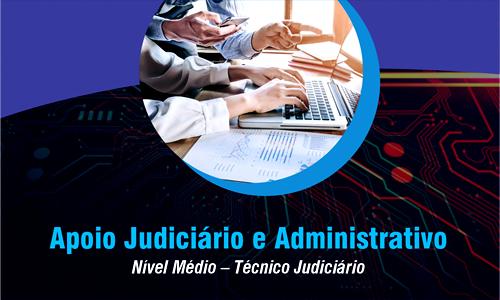 NM - TÉCNICO JUDICIÁRIO - APOIO JUDICIÁRIO E ADMINISTRATIVO